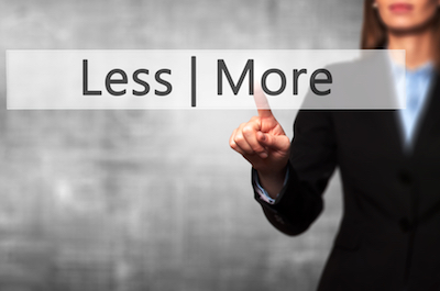 Less is More and More is Less